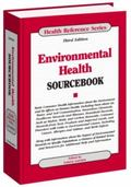Environmental Health Sourcebook (Health Reference Series)