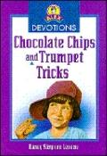 Chocolate Chips and Trumpet Tricks - Nancy Simpson Levene - Paperback