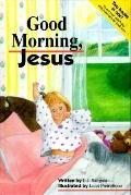 Good Morning, Jesus, Good Night, Jesus - Linda J. Sattgast - Hardcover