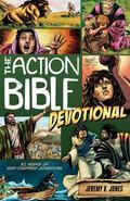 Action Bible Devotional : 52 Weeks of God-Inspired Adventure
