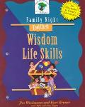 Wisdom Life Skills Creating Lasting Impressions for the Next Generation