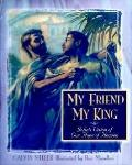 My Friend and My King: John's Vision of Our Hope of Heaven
