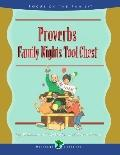 Proverbs Family Nights Tool Chest Creating Lasting Impressions for the Next Generation