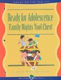 Ready for Adolescence: Family Nights Tool Chest
