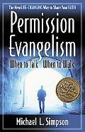 Permission Evangelism When to Talk, When to Walk