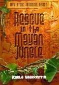Rescue in the Mayan Jungle