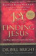 Joy of Finding Jesus He Will Meet Your Every Need
