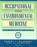 Occupational and Environmental Medicine: Self-Assessment Review