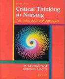 Critical Thinking in Nursing: An Interactive Approach