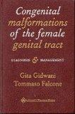 Congenital Malformations of the Female Genital Tract: Diagnosis and Management