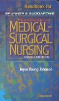 HANDBOOK FOR BRUNNER TXTBK OF MED-SURG NURSING (P)
