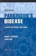 Parkinson's Disease A Guide for Patient and Family