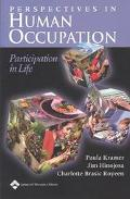 Perspectives in Human Occupation Participation in Life