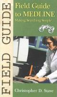 Field Guide to Medline Making Searching Simple