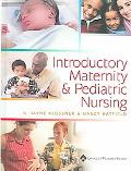 Introductory Maternity & Pediatric Nursing