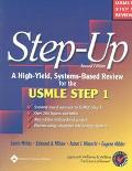 Step-Up A High-Yield, Systems-Based Review for Usmle Step 1