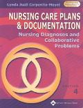 Nursing Care Plans and Documentation Nursing Diagnosis and Collaborative Problems