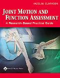 Joint Motion And Function Assessment A Research-based Practical Guide