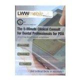The 5-Minute Clinical Consult for Dental Professionals: Powered by Skyscape, Inc. (The 5-Min...