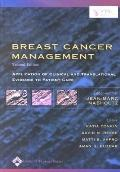 Breast Cancer Management Application of Clinical and Translational Evidence to Patient Care