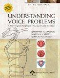 Understanding Voice Problems: A Physiological Perspective for Diagnosis and Treatment (UNDER...