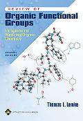 Review of Organic Functional Groups Introduction to Medicinal Organic Chemistry