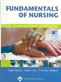Fundamentals of Nursing The Art and Science of Nursing Care