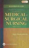Handbook for Brunner & Suddarth's Textbook of Medical Surgical Nursing