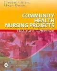 Community Health Nursing Making a Difference