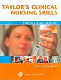 Taylor's Clinical Nursing Skills A Nursing Process Approach