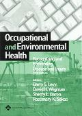 Occupational And Environmental Health Recognizing And Preventing Disease And Injury