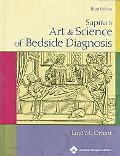Sapira's Art & Science Of Bedside Diagnosis