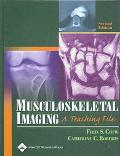 Musculoskeletal Imaging A Teaching File