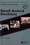 Blackwell's Five Minute Veterinary Consult Clinical Companion Small Animal Dentistry