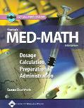 Henke's Med-math Dosage Calculation, Preparation And Administration