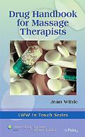 Drug Handbook for Massage Therapists (LWW In Touch Series)