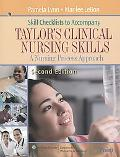 Skill Checklists to Accompany Taylor's Clinical Nursing Skills A Nursing Process Approach