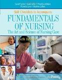Skill Checklists to Accompany Fundamentals of Nursing: The Art and Science of Nursing Care (...