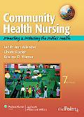 Community Health Nursing: Promoting and Protecting the Public's Health (COMMUNITY HEALTH NUR...