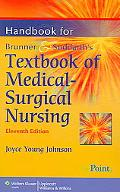 Handbook for Brunner & Suddarth's Textbook of Medical-Surgical Nursing