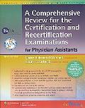 Review for the National Certification/Recertification Examination for Physician Assistants P...