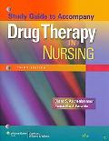 Study Guide to Accompany Drug Therapy in Nursing