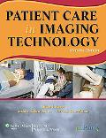 Patient Care in Imaging Technology (Basic Medical Techniques and Patient Care in Imaging Tec...