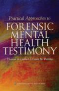 Practical Approaches to Forensic Mental Health Testimony