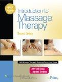 Introduction to Massage Therapy (LWW Massage Therapy and Bodywork Educational Series)