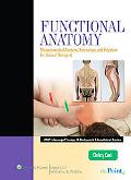 Functional Anatomy: Musculoskeletal Anatomy, Kinesiology, and Palpation for Manual Therapist...