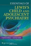 Lewis' Essentials of Child Psychiatry