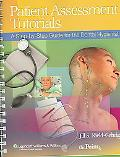 Patient Assessment in Tutorials A Step-by-step Guide for the Dental Hygienist
