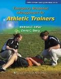 Emergency Response Management for Athletic Trainers (Lww's Athletic Training Education)