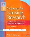 Understanding Nursing Research Using Research in Evidence-Based Practice